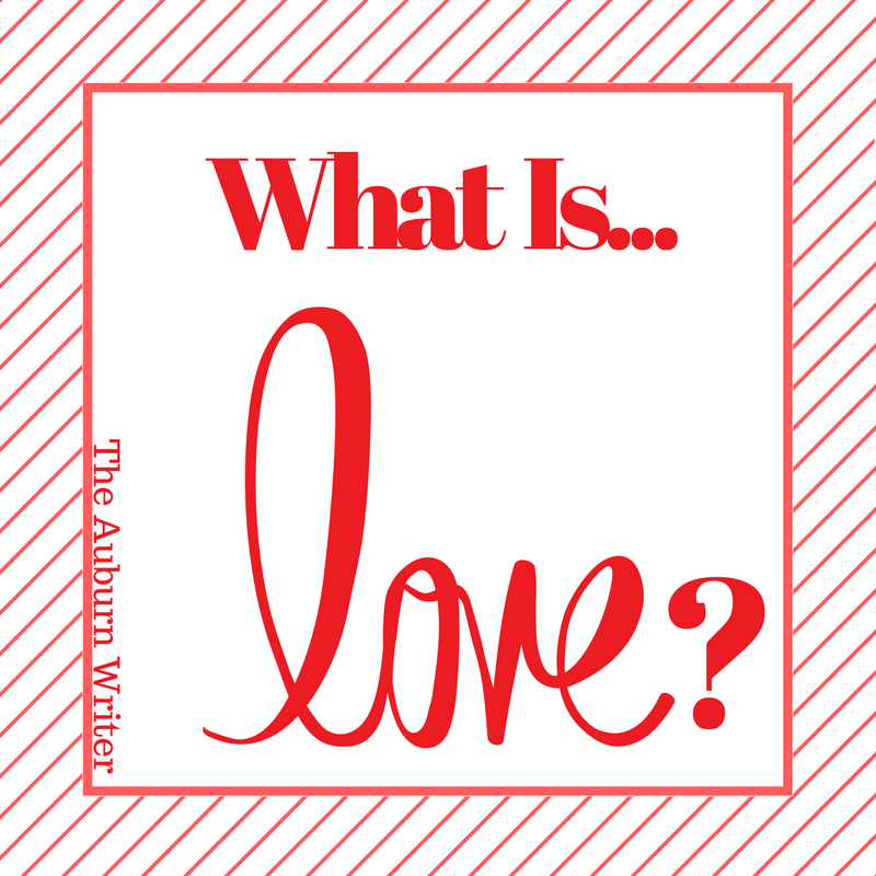 What Is Love? : An Original Poem